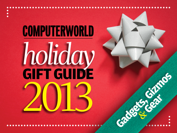 Computerworld 2013 holiday gift guide
