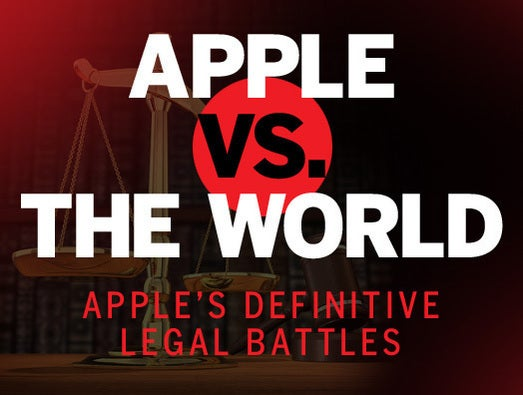 Apple vs. The World: Apple's definitive legal battles