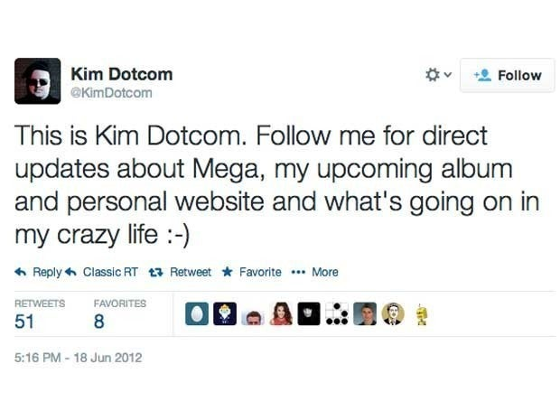 Screenshot of Kim Dotcom's first tweet from June 18, 2012 which said This is Kim Dotcom. Follow me for direct updates about Mega, my upcoming album and personal website and what's going on in my crazy life :-)