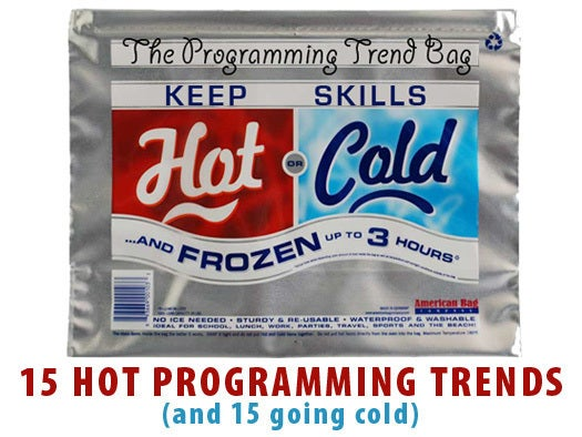 15 hot programming trends -- and 15 going cold