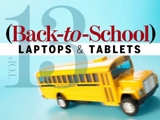 Top 13 Back-to-School Laptops and Tablets