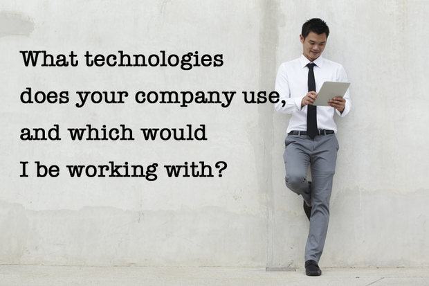 What technologies does your company use, and which would I be working with?