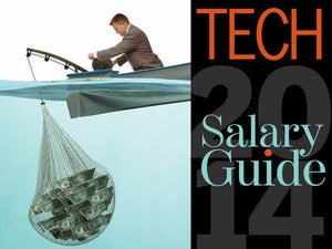 Is your pay measuring up? The 2014 tech salary guide