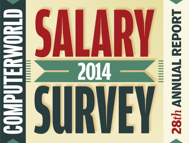 Computerworld Salary Survey 2014 - 28th Annual Report