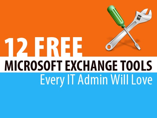 12 free Microsoft Exchange tools every IT admin will love | InfoWorld