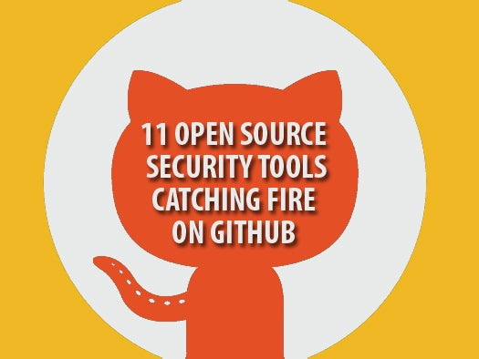 11 open source security tools catching fire on GitHub