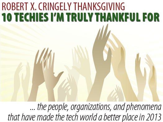 Cringely Thanksgiving: 10 techies I'm truly thankful for