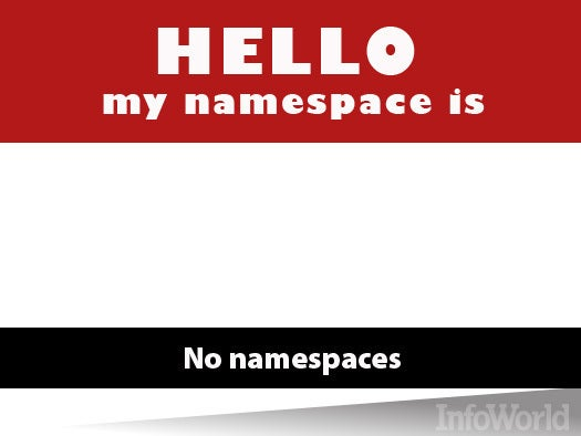 No namespaces