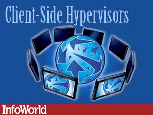 Client-side hypervisors
