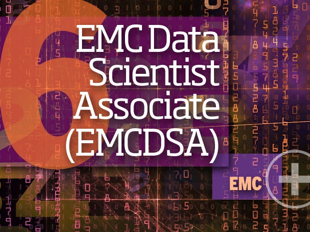 6. EMC Data Scientist Associate (EMCDSA) -- EMC