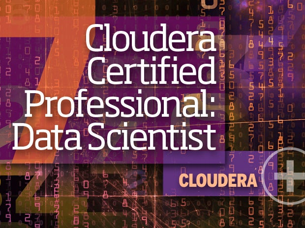 7. Cloudera Certified Professional: Data Scientist (CCP:DS) -- Cloudera