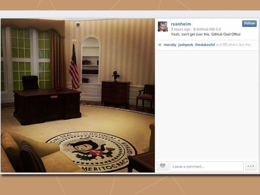 1. Your office is oval shaped -- and you're not the president