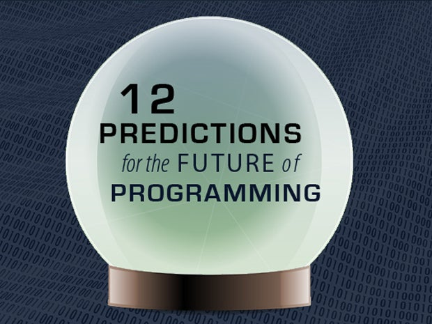 We gaze into our coding crystal ball to find the sure bets and intriguing developments developers should target in the next five years