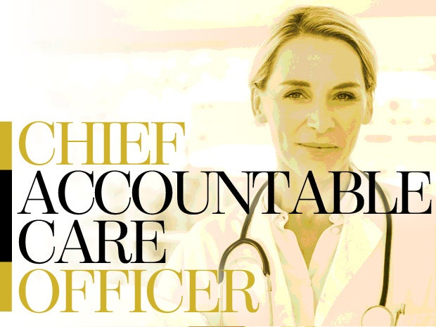 Chief Accountable Care Officer
