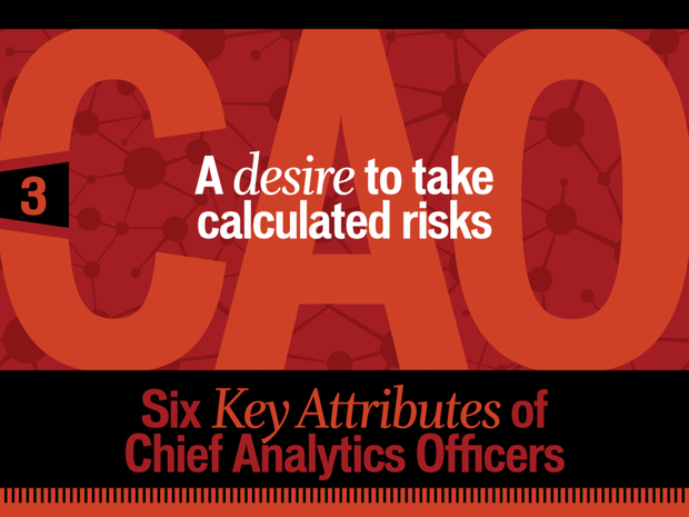A desire to take calculated risks