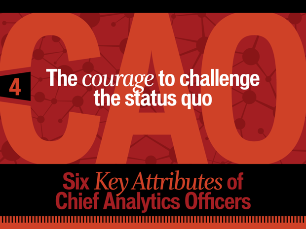 The courage to challenge the status quo