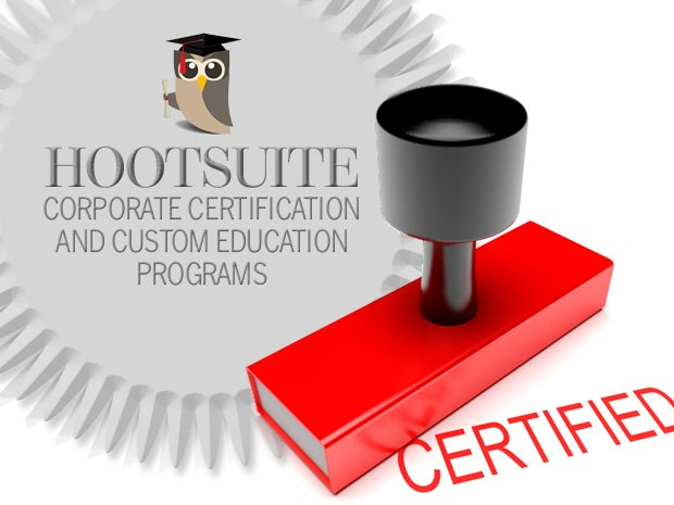 Hootsuite Corporate Certification and Custom Education Programs
