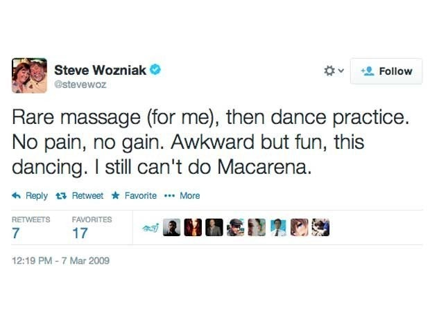 Screen of Steve Wozniak's first tweet from March 7, 2009 which said Rare massage (for me), then dance practice. No pain, no gain. Awkward but fun, this dancing. I still can't do Macarena