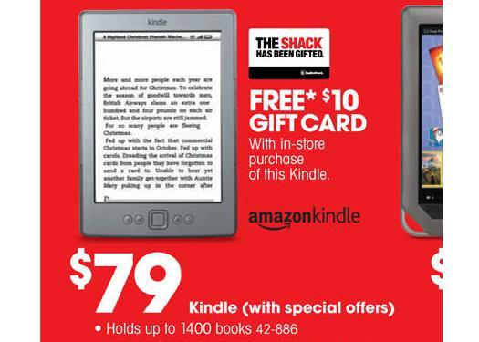 Amazon Kindle (with special offers) -- $79, plus $10 gift card
