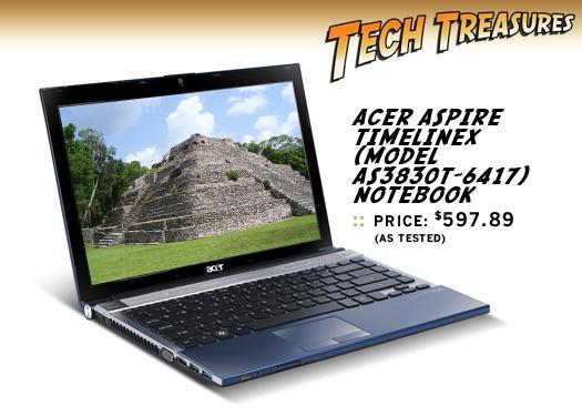 Acer Aspire TimelineX (model AS3830T-6417) notebook, $597.89 (as tested)