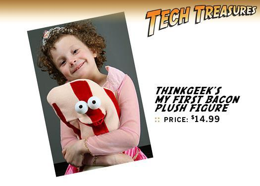 ThinkGeek?s My First Bacon plush figure, $14.9
