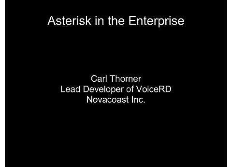 A1: Voice Over IP Enterprise Solutions with Asterisk