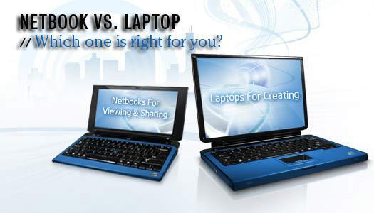 Netbook vs. Laptop: Which one is right for you