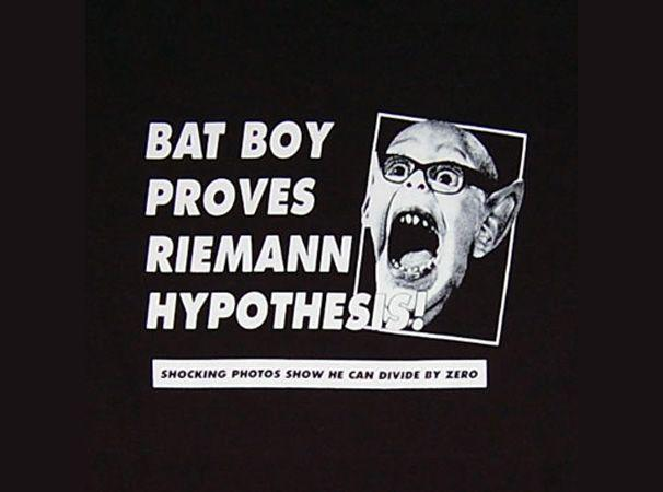Bat Boy Proves Riemann Hypothesis T-Shirt