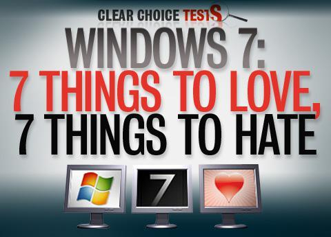 Seven things to love, hate about Windows 7
